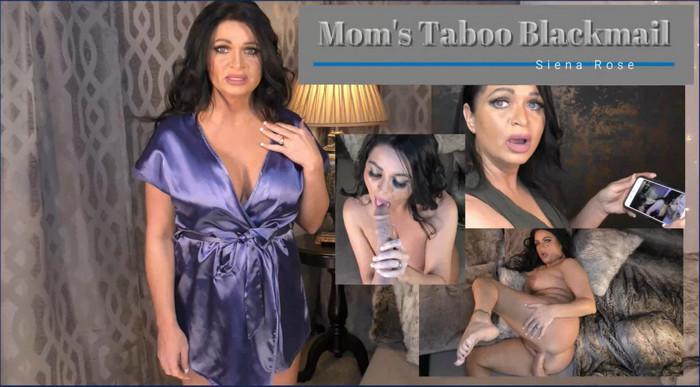 Siena Rose – Mom's Taboo Blackmail
