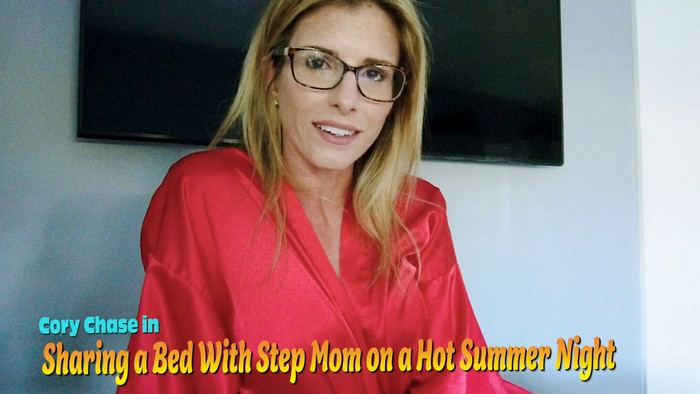 Cory Chase – Sharing a Bed with my Step Mom on Hot Summer Night