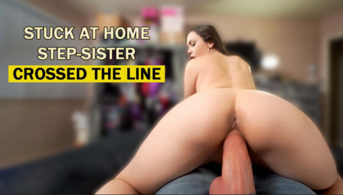 ImMeganLive – STUCK HOME STEP-SISTER CROSSED THE LINE